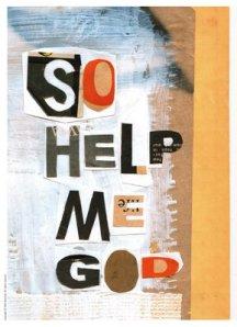 So_Help_Me_God