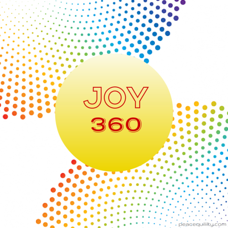 #Joy360 All day, every day.