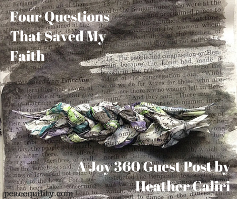 Four Questions That Saved My Faith