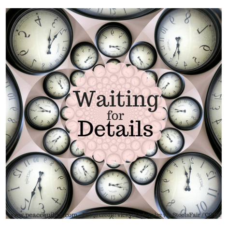 Waiting for Details