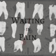 Waiting in Pain