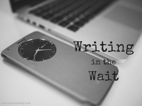 Writing in the Wait