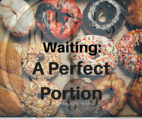 waiting-a-perfect-portion