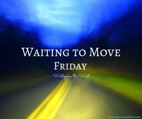 waiting-to-move-friday