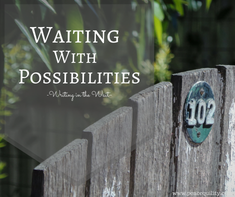 waiting-with-possibilities