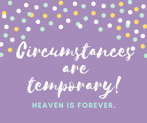 circumstances-are-temporary