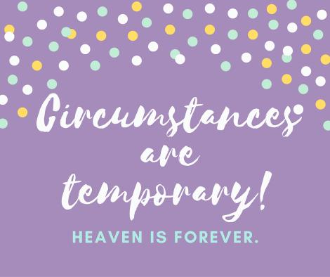 circumstances-are-temporary