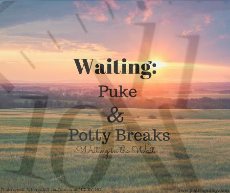 waiting-puke-potty-breaks-1
